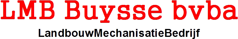LMB Buysse bvba te Sint Laureins, Patrick Buysse, tractoren, landbouw tractors, Claas, Fendt, Valtra, Fendt dealer, tuinbouw, verreikers, Amazone, Caterpillar, metaalconstructies, Occasie landbouwmachine's